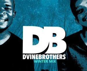 Dvine Brothers – Winter Mix (Lock Down Edition)