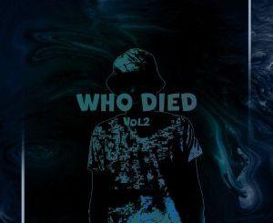 Finl Dot – Who Died Vol. 2