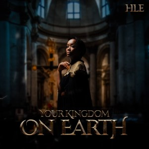 Hle – Your Kingdom on Earth (Live) [Album]
