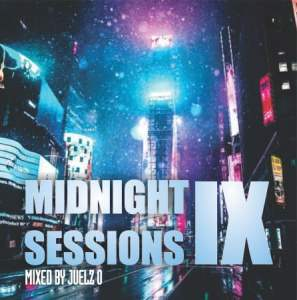 Juelz O – Midnight Session IX Mp3 Download Song - Fakaza