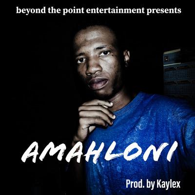 Kaylex – Amahloni