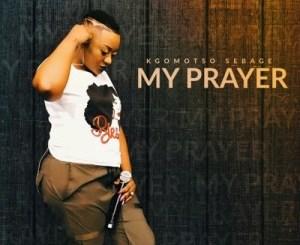 Kgomotso Sebage – My Prayer