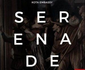Kota Embassy – Serenade