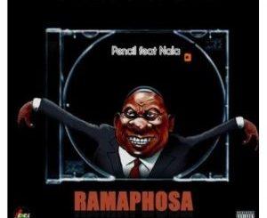 Pencil SA – Ramaphosa Vula Amapiano Ft. Nala