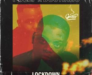 T-Deep & Dustinho – Lockdown Chronicals EP