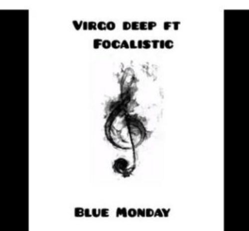 Vigro Deep – Blue Monday Ft. Focalistic