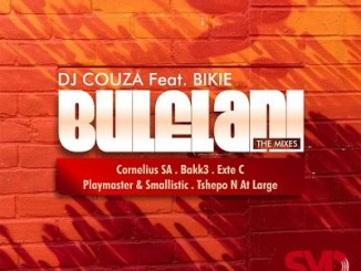 DJ Couza – Bulelani (The Mixes) Ft. Bikie
