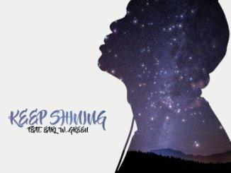 DJ Whisky – Keep Shining ft. Earl W. Green