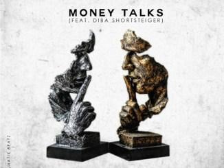 Flex Rabanyan – Money Talks Ft. Diba Shortsteiger