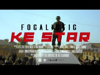 Ke Star song by Focalistic,Video: Focalistic – Ke Star ft Vigro Deep