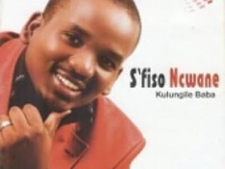 Kulungile Baba Album by Sfiso Ncwane