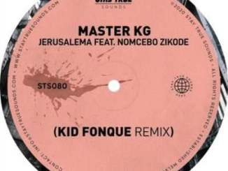 Master KG – Jerusalem (Kid Fonque Remix)
