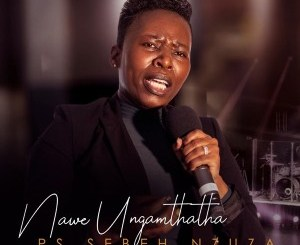 Ps Sebeh Nzuza – Tribute