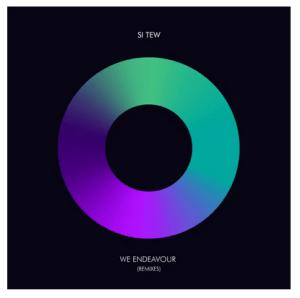 Si Tew – We Endeavour (Remixes)