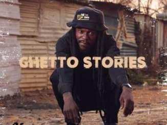 Siya Shezi – Ghetto Stories ALBUM