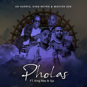 Ed Harris, King Retro & Master Dee – Pholas (feat. King Max & SJA)