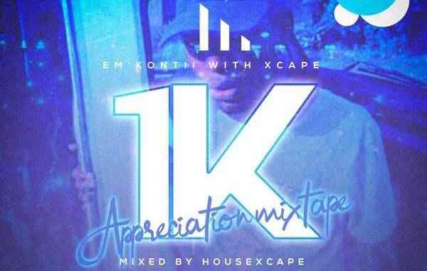 HouseXcape – 1K Appreciation Mix