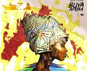 L-Kenzo & Arol $kinzie – Buya Afrika (Album)