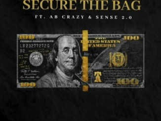 Mike Tuney – Secure The Bag Ft. AB Crazy & Sense 2.0