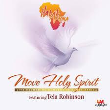 Halal Afrika ft. Tela Robinson - Move Holy Spirit