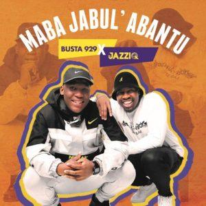 Mr JazziQ & Busta 929 – Kude