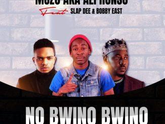 """Muzo Aka Alphonso ft Slap Dee & Bobby East – """"No Bwino Bwino"""