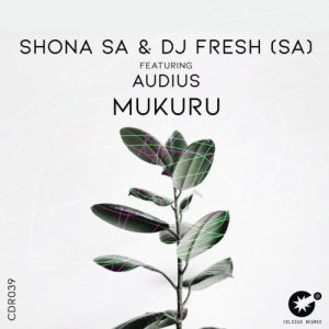Shona SA & DJ Fresh – Mukuru