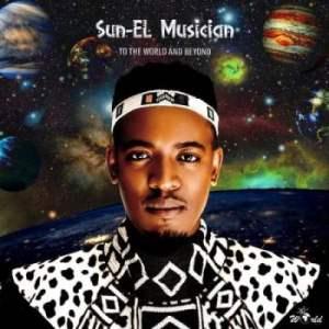 Sun-El Musician – Never Never Ft. Nobuhle
