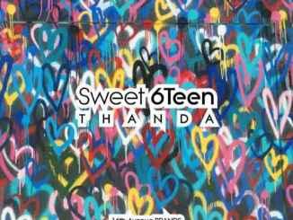 Sweet 6Teen – Thanda