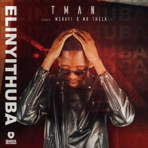 T-Man – Elinyithuba