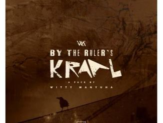 Witty Manyuha – By The Ruler's Kraal