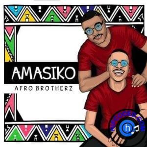 EP: Afro Brotherz – Amasiko