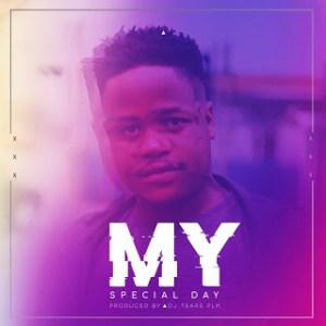 DJ Tears PLK – My Special Day