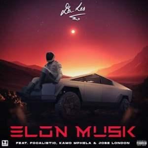 Da L.E.S – Elon Musik Ft. Focalistic, Kamo Mphela & Jobe London