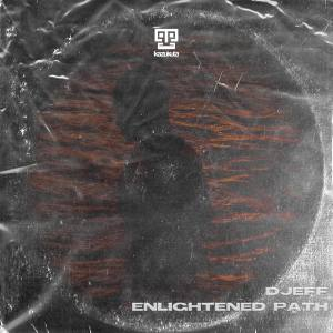 Djeff – Enlightened Path (Edit)