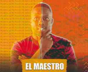 El Maestro – Dreams Ft. Khanye Katarist