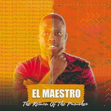 ALBUM: El Maestro – The Return Of The Punisher 1 & 2