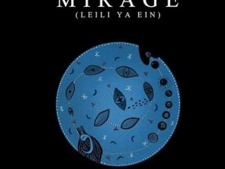 Faylasuf – Mirage (Leili Ya Ein)