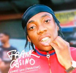 Frank Casino – I Cannot Lose (Freestyle)