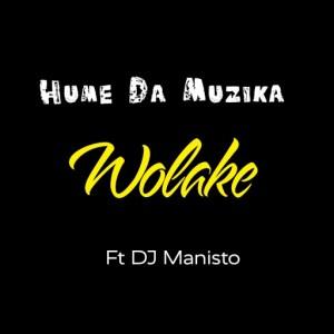 Hume Da Muzika: Wolake