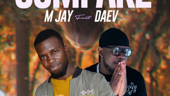 M Jay ft. Daev – Compare (Prod. By Mzenga Man)