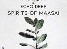 Native P. & Echo Deep – Spirits Of Maasai