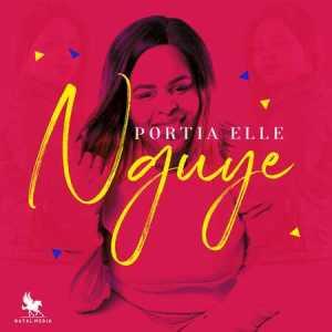 Portia Elle – Nguye