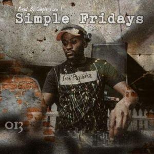 Simple Tone – Simple Fridays Vol. 013 Mix