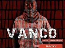 Vanco – Lutho Ft. Njabulo Seh (AM Flow Remix)