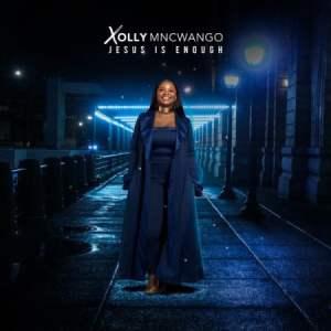 Xolly Mncwango – Jesus Do It