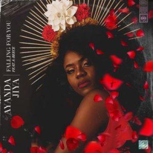 Ayanda Jiya – Falling for You