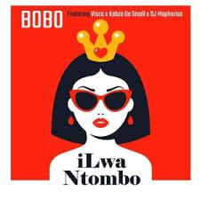 Bobo – Ilwa Ntombo