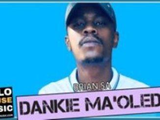 Brian SA – Dankie Ma'Oledi