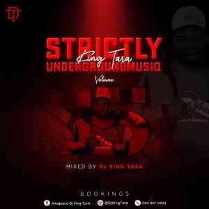 DJ King Tara – Underground MusiQ Vol. 15